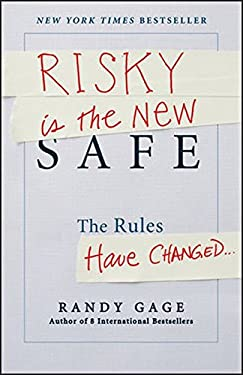 Risky Is the New Safe: The Rules Have Changed 9781118481479