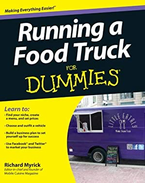Running a Food Truck for Dummies 9781118287385