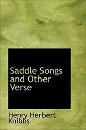 Saddle Songs and Other Verse 4630283