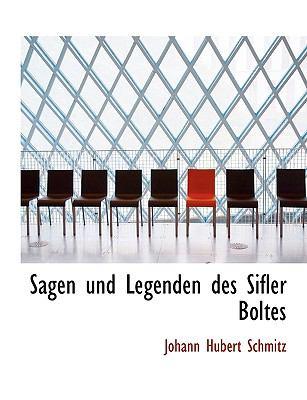 Sagen Und Legenden Des Sifler Boltes 9781116138764