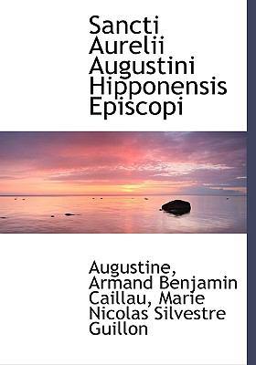 Sancti Aurelii Augustini Hipponensis Episcopi 9781117067148