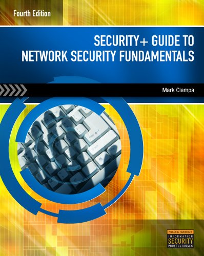 Security+ Guide to Network Security Fundamentals [With Access Code] 9781111640125