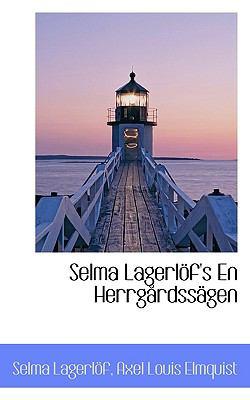 Selma Lagerl F's En Herrg Rdss Gen 9781117683355