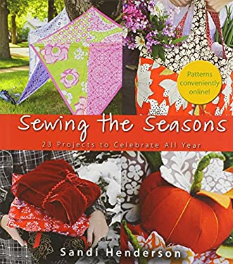 Sewing the Seasons: 24 Projects to Celebrate the Seasons 9781118083338