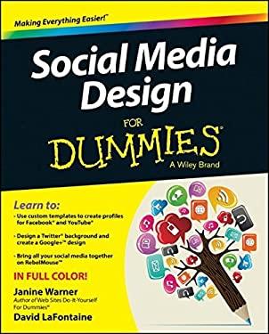Social Media Design For Dummies 9781118707814