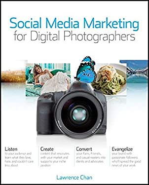 Social Media Marketing for Digital Photographers 9781118014127