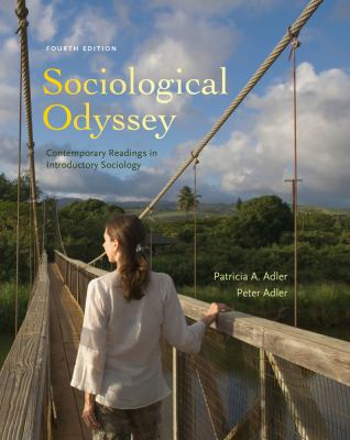 Sociological Odyssey: Contemporary Readings in Introductory Sociology 9781111829551
