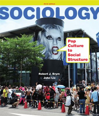 Sociology: Pop Culture to Social Structure 9781111833862