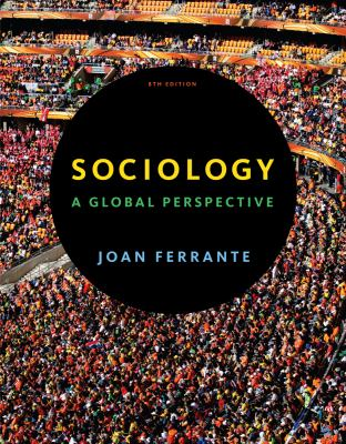 Sociology: A Global Perspective 9781111835279