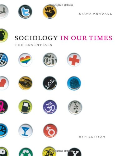 Sociology in Our Times: The Essentials 9781111305505