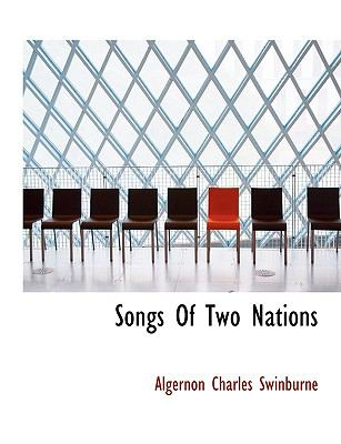 Songs of Two Nations 9781116023541