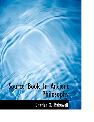 Source Book in Ancient Philosophy 9781115188562
