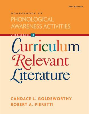 Curriculum Relevant Literature, Volume 4: Sourcebook of Phonological Awareness Activities 9781111138707