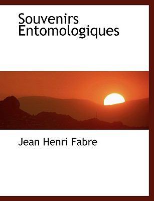 Souvenirs Entomologiques 9781116339246