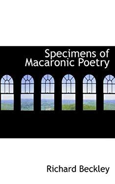 Specimens of Macaronic Poetry 9781110534869