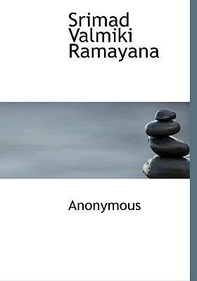Srimad Valmiki Ramayana 9781117989716