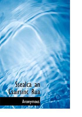 Ssealca an Csairsinc Rua 9781117794020