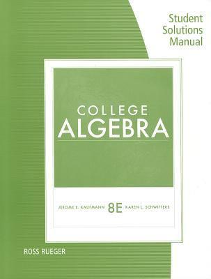 Ssm College Algebra 8e 9781111990459