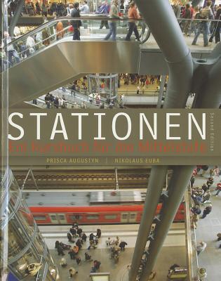 Stationen: Ein Kursbuch Fur die Mittelstufe 9781111341381