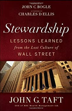 Stewardship: Lessons Learned from the Lost Culture of Wall Street 9781118190197