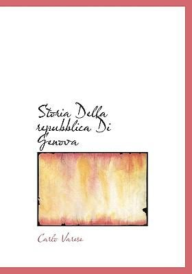 Storia Della Repubblica Di Genova 9781117810928
