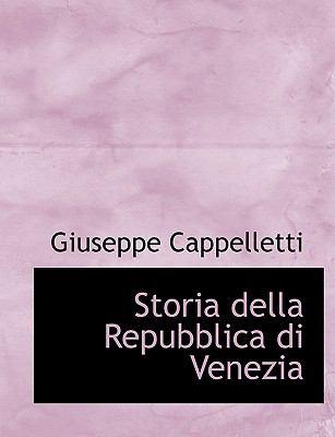 Storia Della Repubblica Di Venezia 9781116508680