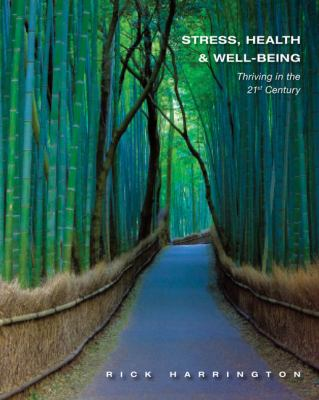 Stress, Health & Well-Being: Thriving in the 21st Century 9781111831615