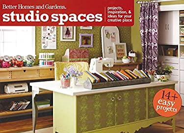 Studio Spaces: Projects, Inspiration and Ideas for Your Creative Place 9781118074992