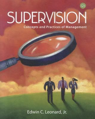 Supervision: Concepts and Practices of Management 9781111969790