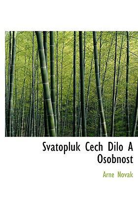 Svatopluk Cech Dilo a Osobnost 9781117810652