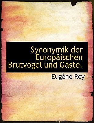 Synonymik Der Europaischen Brutv Gel Und G Ste. 9781116197624