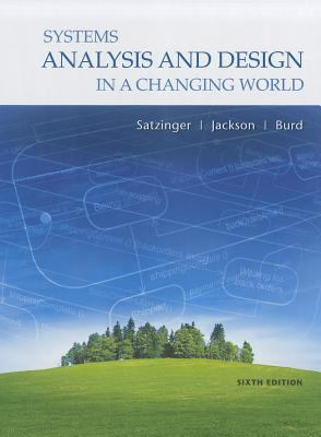 Systems Analysis and Design in a Changing World [With 2cds and Access Code]