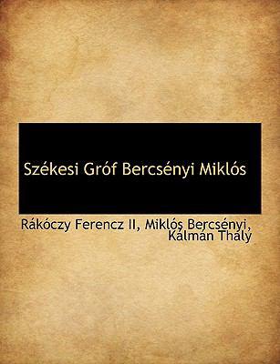 Sz Kesi Gr F Bercs Nyi Mikl?'s 9781116705232