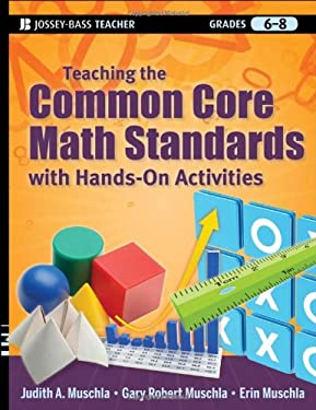 Teaching the Common Core Math Standards with Hands-On Activities, Grades 6-8 9781118108567