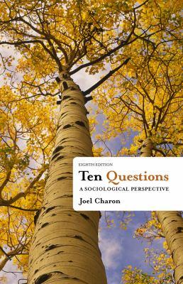 Ten Questions: A Sociological Perspective 9781111833763