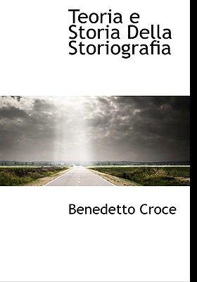 Teoria E Storia Della Storiografia 9781117102801