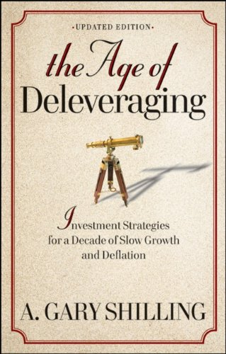 The Age of Deleveraging: Investment Strategies for a Decade of Slow Growth and Deflation 9781118150184