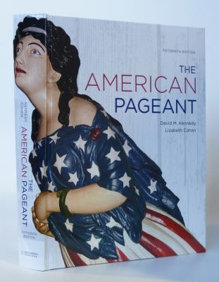 The American Pageant By David M Kennedy Lizabeth Cohen