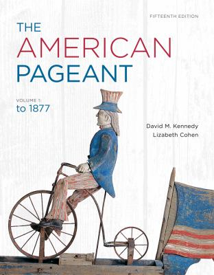 The American Pageant, Volume 1 9781111831424