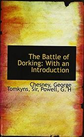 The Battle of Dorking: With an Introduction 4555699