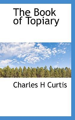 The Book of Topiary 9781117258232