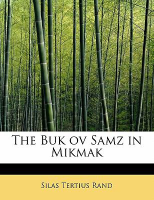 The Buk Ov Samz in Mikmak 9781113911070