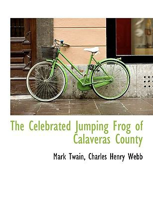 The Celebrated Jumping Frog of Calaveras County 9781116152203