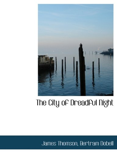 The City of Dreadful Night 9781116769678