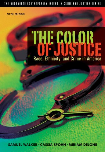 The Color of Justice: Race, Ethnicity, and Crime in America 9781111346928