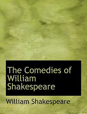 The Comedies of William Shakespeare 9781116511642