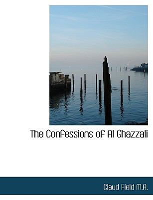The Confessions of Al Ghazzali 9781115256742