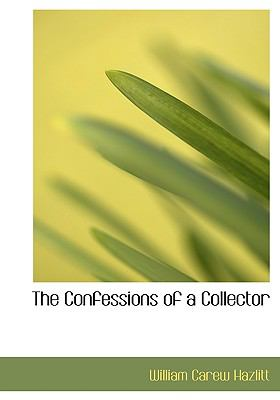 The Confessions of a Collector 9781115256780