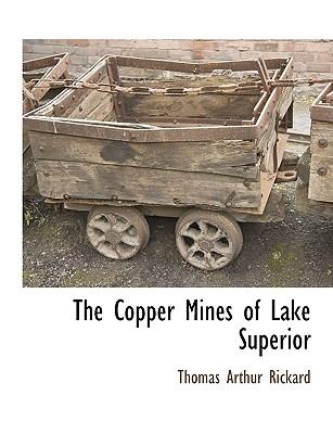 The Copper Mines of Lake Superior 9781115416801