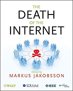 The Death of the Internet 9781118062418